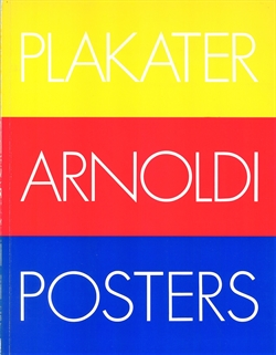 Arnoldi - Plakater / Posters