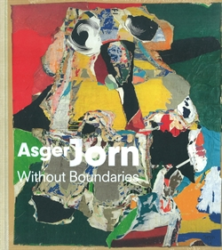 Asger Jorn - Without Boundaries