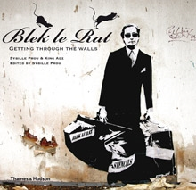 Blek le Rat - Getting Through the Walls