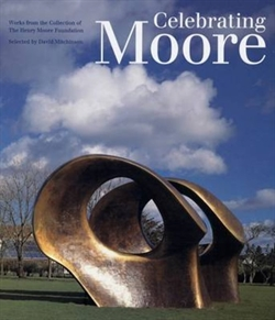Celebrating Moore - Works from the Collection of The Henry Moore Foundation
