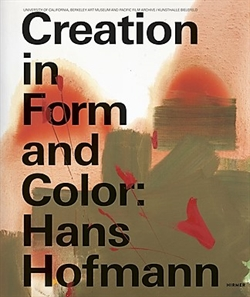 Creation in Form and Color: Hans Hofmann