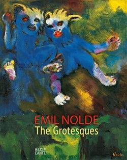 Emil Nolde - The Grotesques