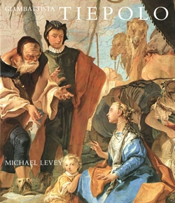 GIAMBATTISTA TIEPOLO. His life and art