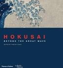 Hokusai - Beyound the Great Wave
