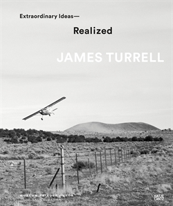 James Turrell - Extraordinary Ideas - Realized