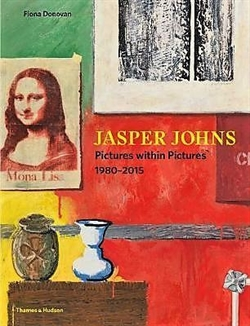 Jasper Johns - Pictures Within Pictures 1980–2015