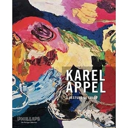 Karel Appel - A Gesture of Color