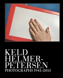 Keld Helmer-Petersen - Photographs 1941-2013