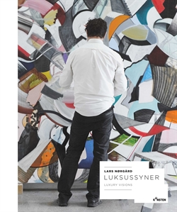 Lars Nørgård - Luksussyner / Luxury Visions (incl. Little Man With A Big Hat)