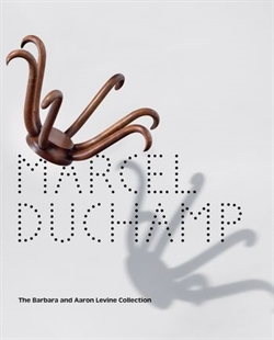 Marcel Duchamp - The Barbara and Aaron Levine Collection