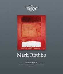 Mark Rothko - Toward Clarity