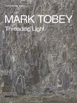 Mark Tobey - Threading Light