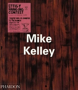 Mike Kelley (Phaidon)