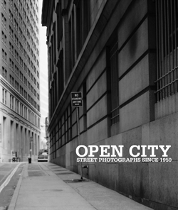 Open City - Street Photographs Since 1950