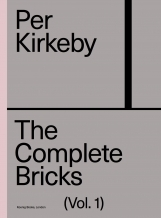 Per Kirkeby - The Complete Bricks (Vol. 1)