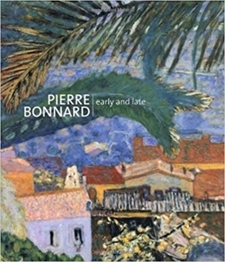 Pierre Bonnard - early and late