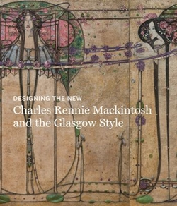 Charles Rennie Mackintosh and the Glasgow Style