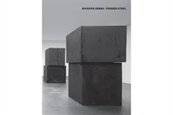 Richard Serra - Forged Steel