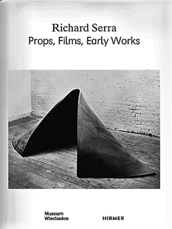 Richard Serra - Props, Films, Early Works