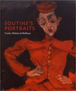 Soutine's Portraits - Cooks, Waiters and Bellboys