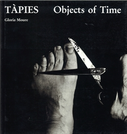 Tàpies - Objects of Time