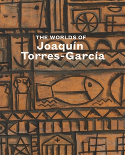 The Worlds of Joaquin Torres-Garcia