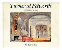 Turner at Petworth - painter & patron