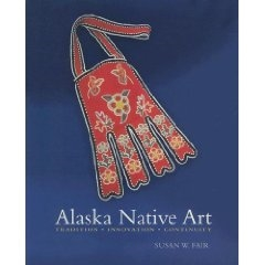 ALASKA NATIVE ART - Tradition, Innovation, Continuity