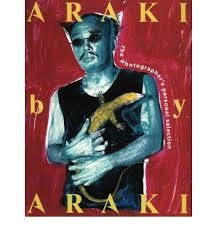 ARAKI BY ARAKI. The Photographer`s personal Selection