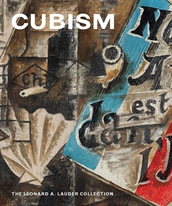 CUBISM - The Leonard A. Lauder Collection