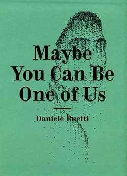 DANIELE BUETTI - MAYBE YOU CAN BE ONE OF US
