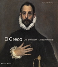 El Greco - Life and Work - A New History