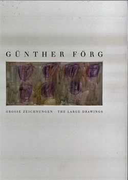 Günther Förg - Grosse Zeignungen / The Large Drawings