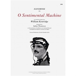 William Kentridge - O Sentimental Machine