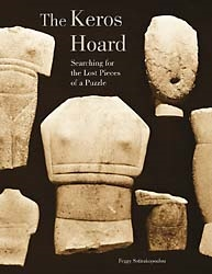 "THE ""KEROS HOARD"" - Myth or Reality ?"