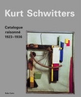 KURT SCHWITTERS / CATALOGUE RAISONNÉ vol. 2 / 1923-1936