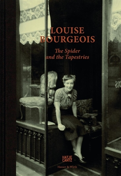 Louise Bourgeois - The Spider and the Tapestries