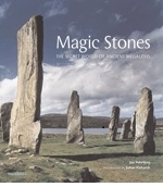 MAGIC STONES - The Secret World of Ancient Megaliths