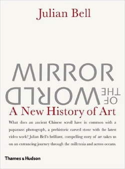 MIRROR OF THE WORLD - A New History of Art