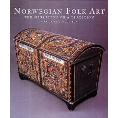 NORWEGIAN FOLK ART - The Migration of a Tradition