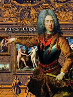 Prince Eugene - Generel-philosopher and Art Lover