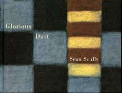 SEAN SCULLY - GLORIOUS DUST