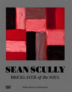 Sean Scully - Bricklayer of the Soul - Reflections in Celebration