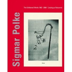 SIGMAR POLKE. The Editioned Works 1963-2000. Catalogue Raisonné