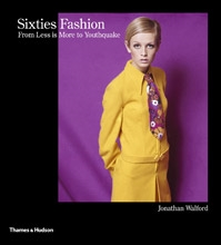 Sixties Fashion - From 'Less is More' to Youthquake