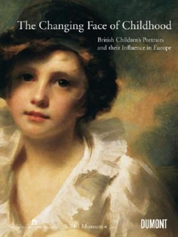THE CHANGING FACE OF CHILDHOOD - British Children`s Portraits and their Influence in Europe