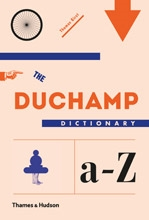 Thomas Girst - The Duchamp Dictionary