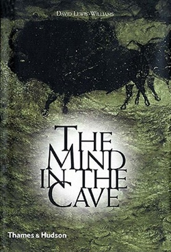 THE MIND IN THE CAVE - Consciousness and the Origins of Art