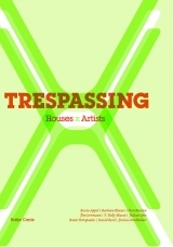 TRESPASSING - HOUSES/ARTISTS