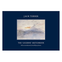 "J.M.W. Turner - The ""LUCERNE"" sketchbook"